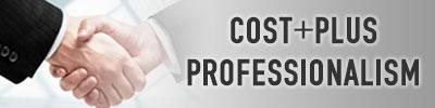 Cost Plus Professionalism