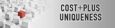 cost plus uniqueness